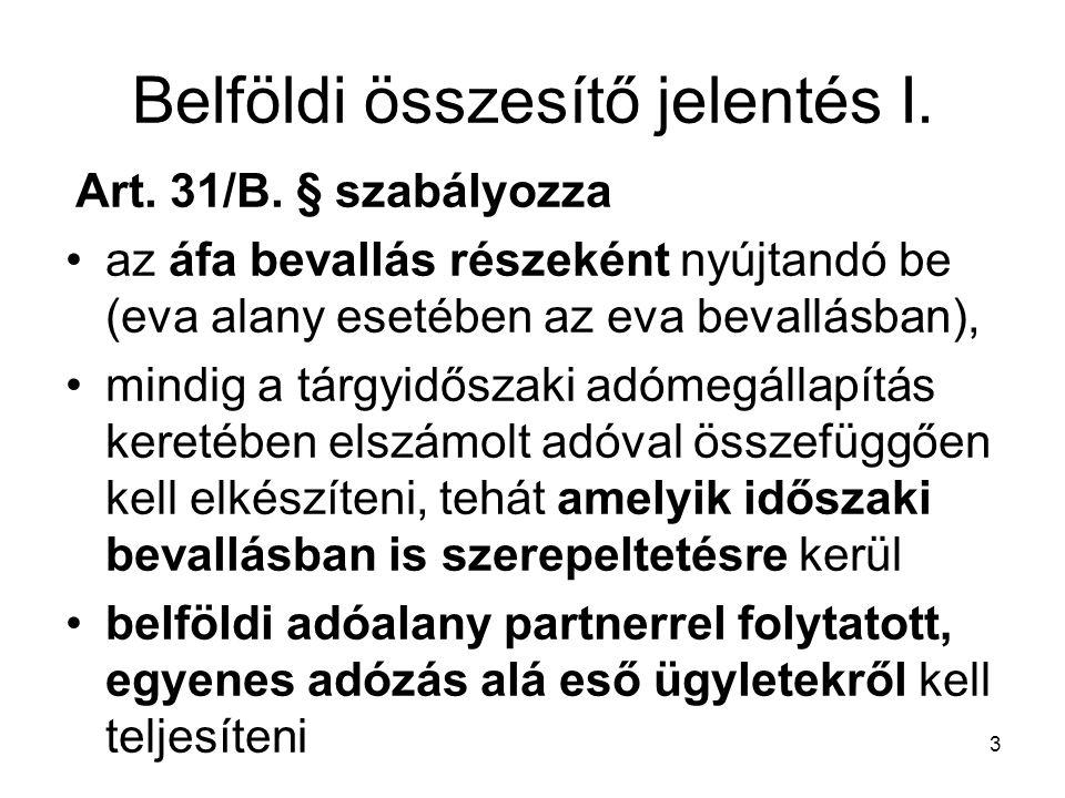 3 Belföldi összesítő jelentés I. Art. 31/B.