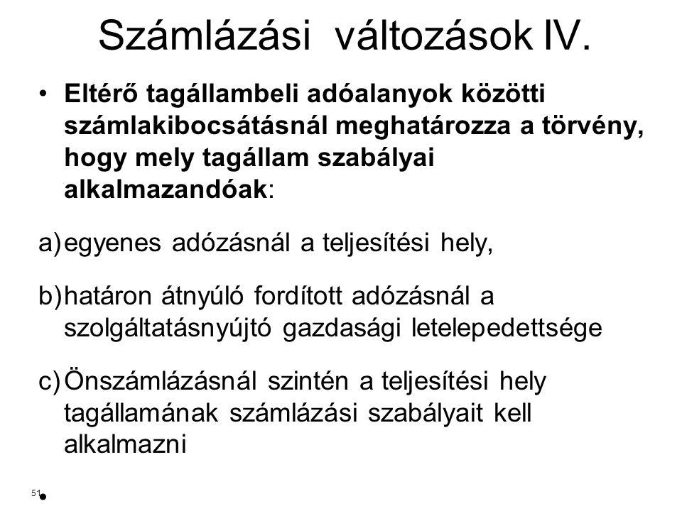 Számlázási változások IV.