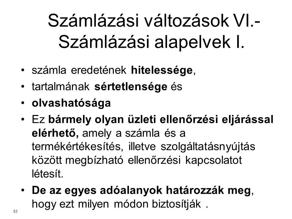Számlázási változások VI.- Számlázási alapelvek I.