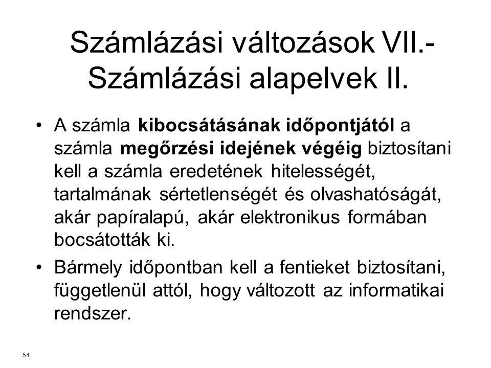 Számlázási változások VII.- Számlázási alapelvek II.
