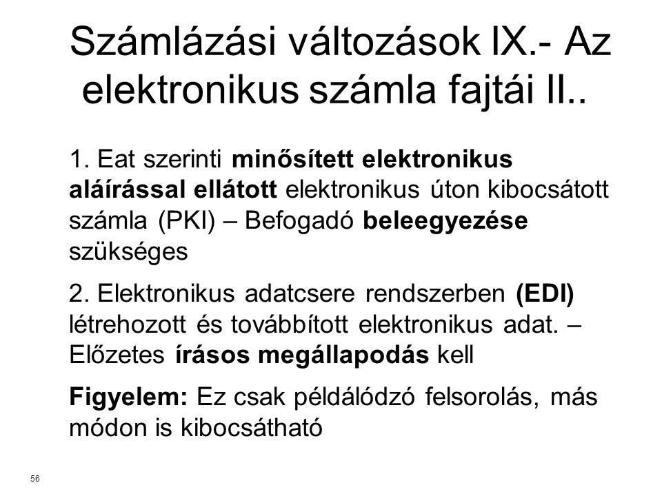 Számlázási változások IX.- Az elektronikus számla fajtái II..
