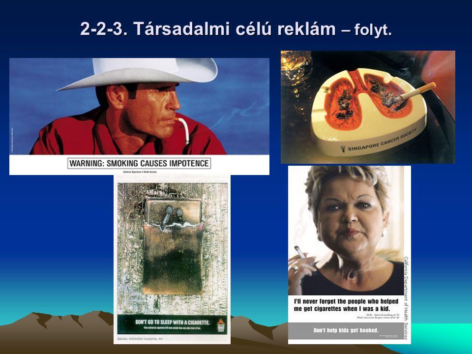 2-2-3. Társadalmi célú reklám – folyt.