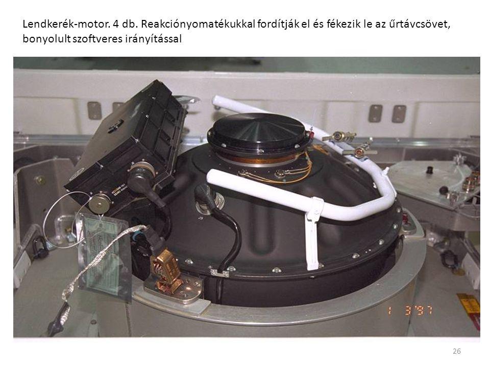 26 Lendkerék-motor. 4 db. Reakciónyomatékukkal fordítják el és fékezik le az űrtávcsövet, bonyolult szoftveres irányítással