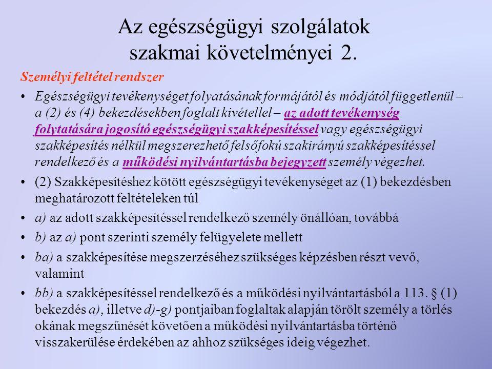 Az egészségügyi szolgálatok szakmai követelményei 2.