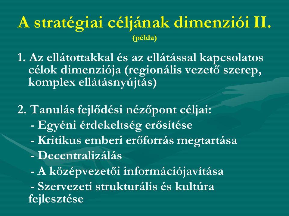 A stratégiai céljának dimenziói II. (példa) 1.