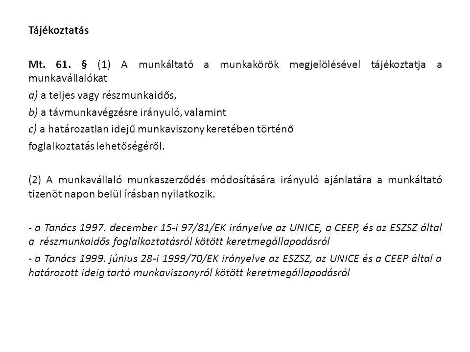 Tájékoztatás Mt. 61.