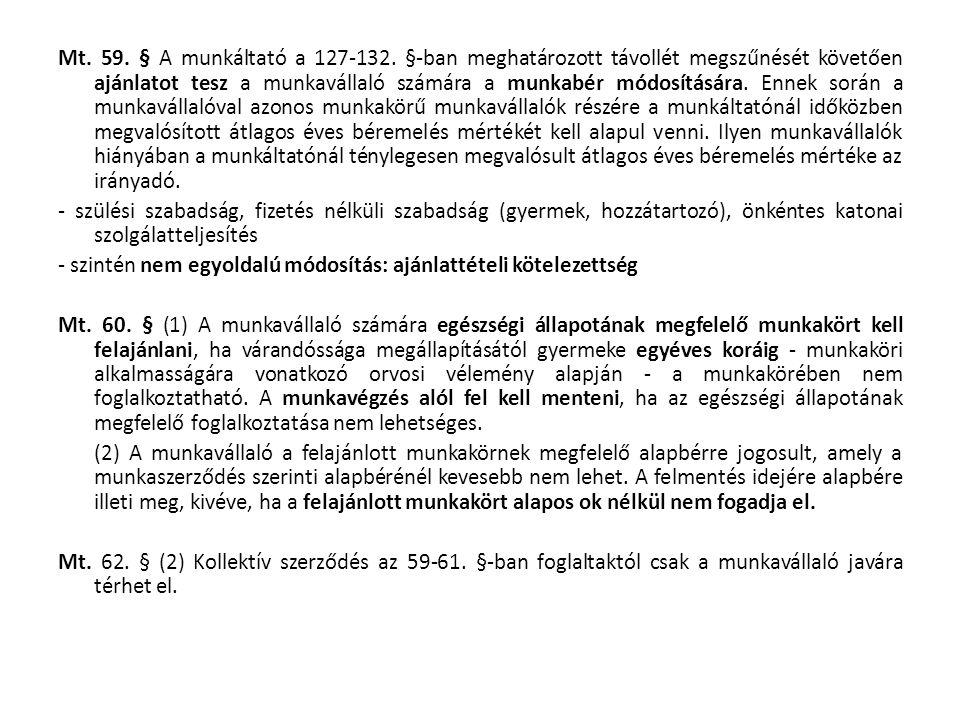 Mt. 59. § A munkáltató a 127-132.