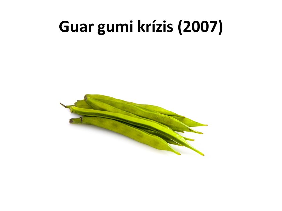 Guar gumi krízis (2007)