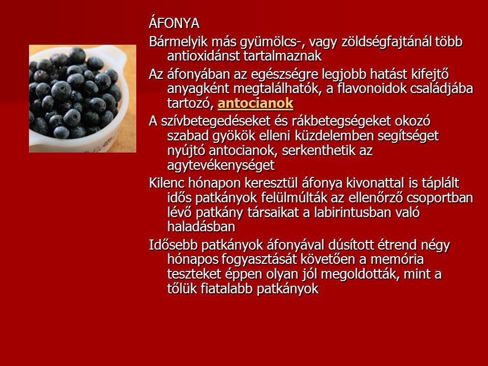 ÁFONYA Bármelyik más gyümölcs-, vagy zöldségfajtánál több antioxidánst tartalmaznak Az áfonyában az egészségre legjobb hatást kifejtő anyagként megtal