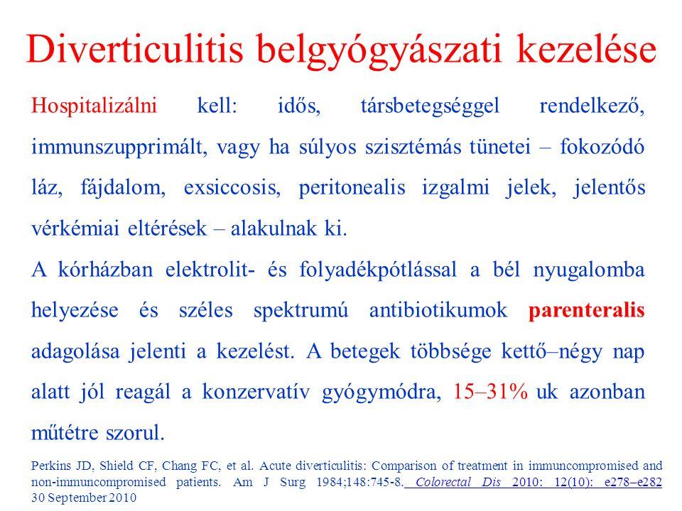 Diverticulitis belgyógyászati kezelése Perkins JD, Shield CF, Chang FC, et al.