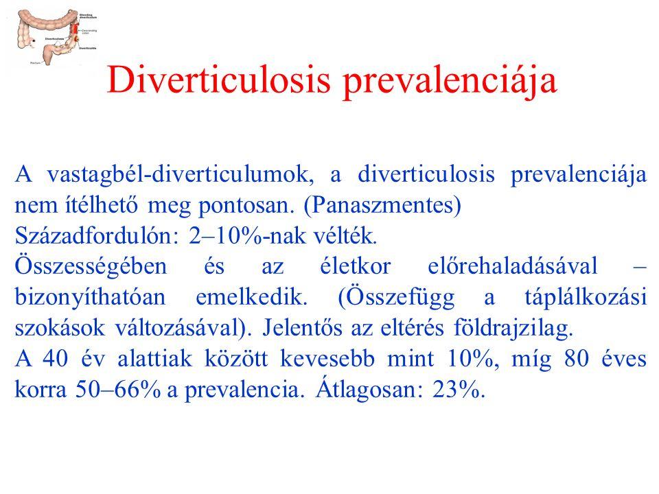 Diverticulosis prevalenciája A vastagbél-diverticulumok, a diverticulosis prevalenciája nem ítélhető meg pontosan.