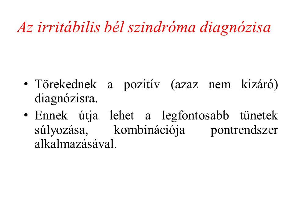 Az irritábilis bél szindróma diagnózisa Törekednek a pozitív (azaz nem kizáró) diagnózisra.