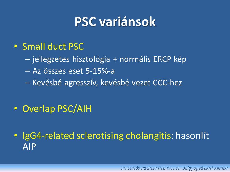 PSC Előfordulás: fiatal/középkorú ffi, 70-80%-a UC-s, CU-sok 2- 7,5%-a, CD-sek 1,4-3,4%-a Megjelenés: ált.