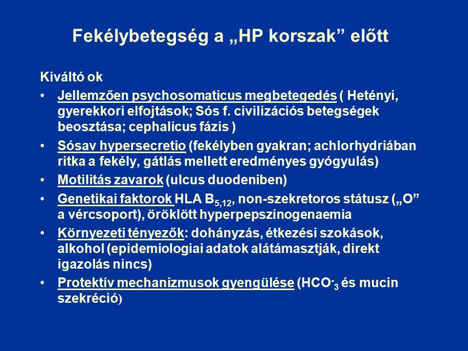 HP fertőzés és a GERD kezelése Tartós PPG (PPI) kezelés után: nyálkahártya atrófia alakul ki a HP fertőzés az antrumból szóródik a corpus felé a HP indukálta gyulladás és következményes atróphia terjed a nagyobb tömegű HP antigén (a mimikri révén) erőteljesebb autoimmun reakciót indukál A nyálkahártya károsító szinergizáló hatások közül az egyiket (HP fertőzést) célszerű megszüntetni