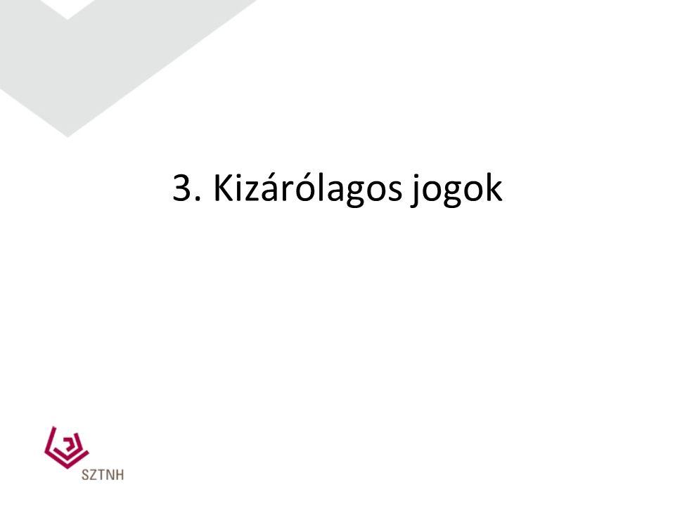 3. Kizárólagos jogok