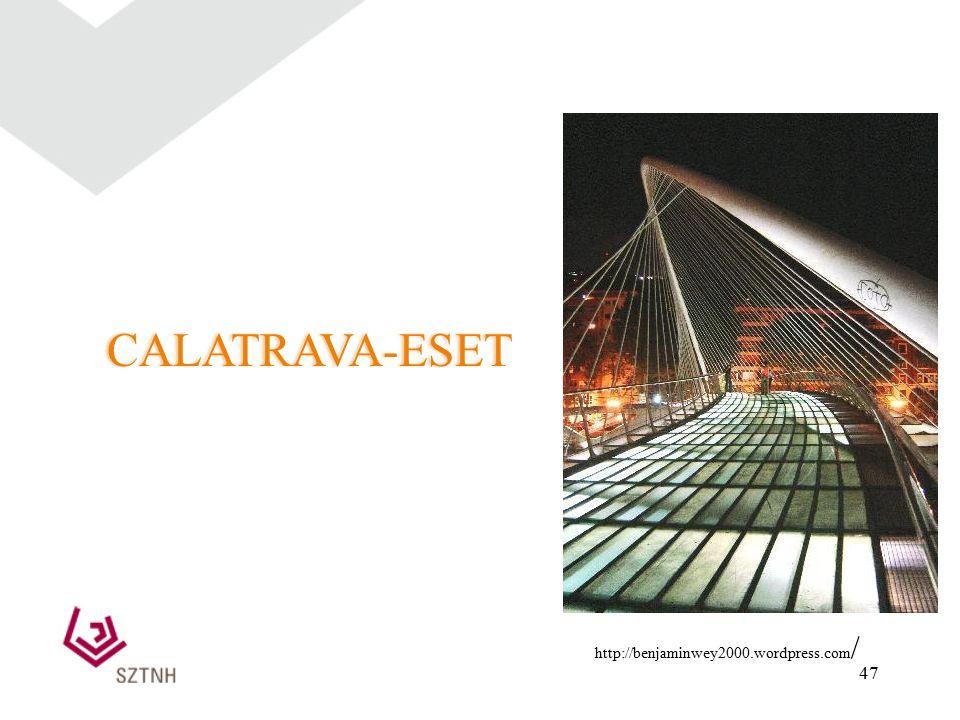 47 CALATRAVA-ESET http://benjaminwey2000.wordpress.com /
