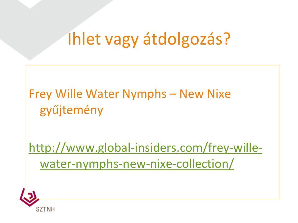 Ihlet vagy átdolgozás? Frey Wille Water Nymphs – New Nixe gyűjtemény http://www.global-insiders.com/frey-wille- water-nymphs-new-nixe-collection/