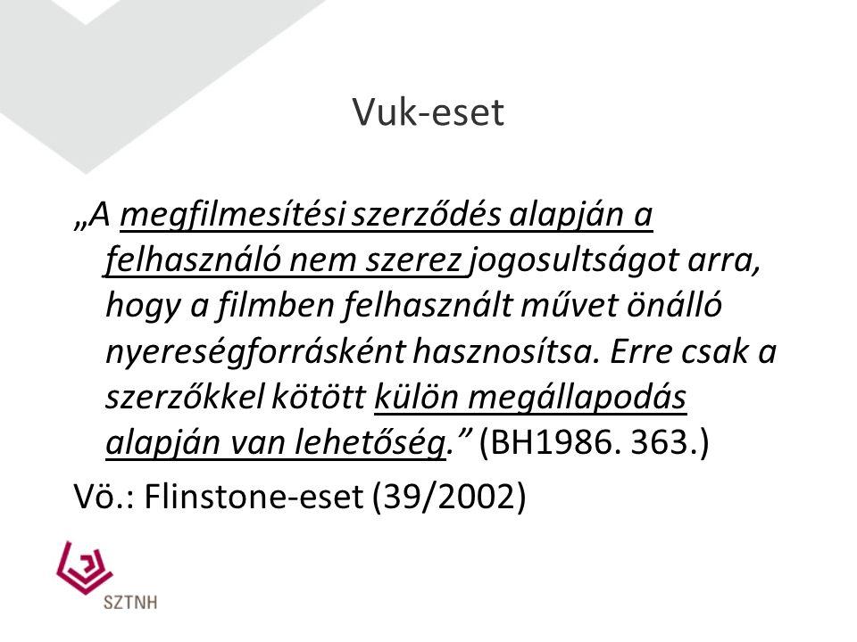 """Vuk-eset """"A megfilmesítési szerződés alapján a felhasználó nem szerez jogosultságot arra, hogy a filmben felhasznált művet önálló nyereségforrásként hasznosítsa."""
