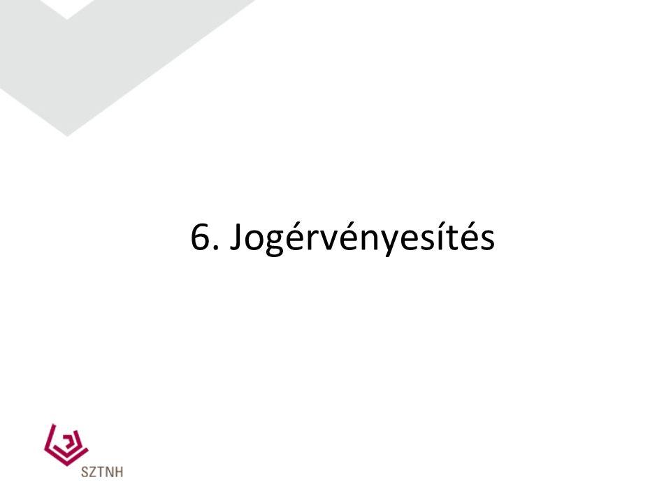 6. Jogérvényesítés