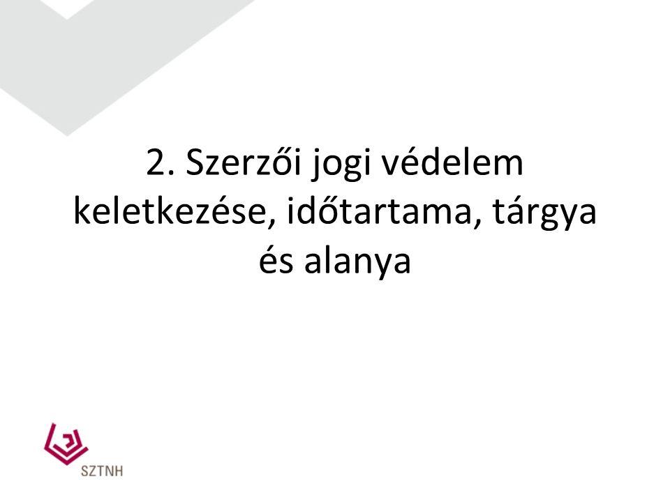 Jelentősebb jogszabályok a szerző jogban Szerzői jogról szóló 1999.