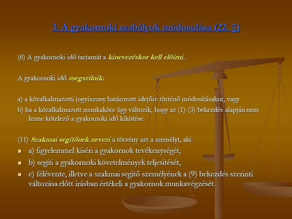 3. A gyakornoki szabályok módosulása (22.