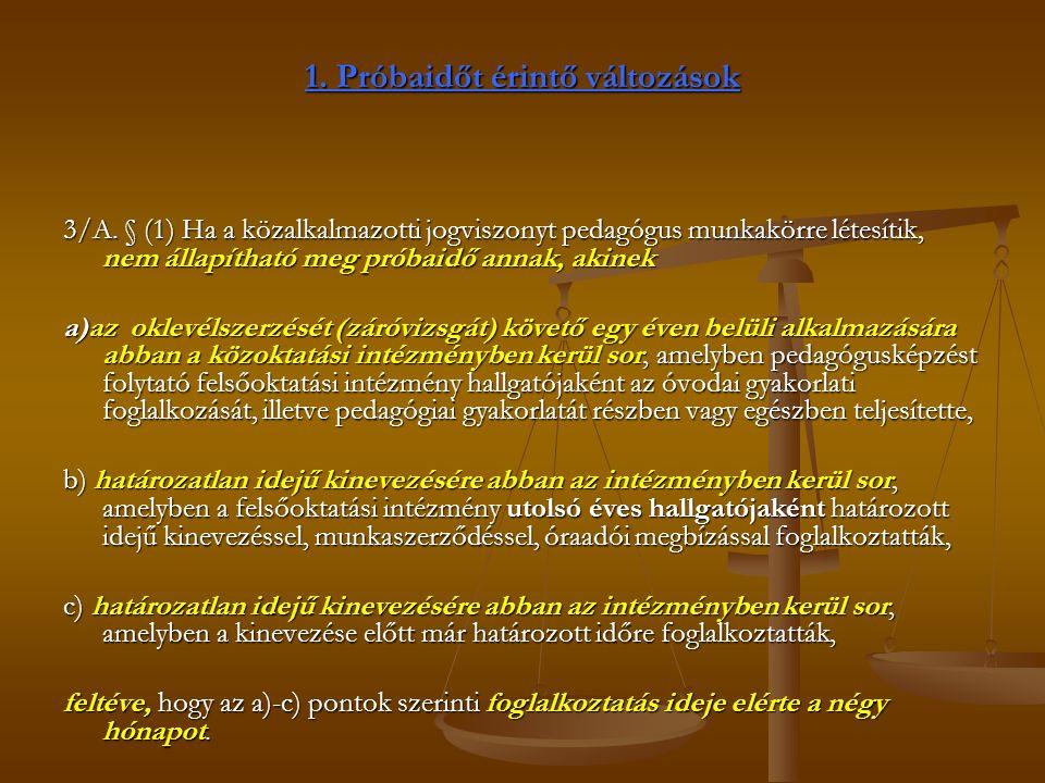 1. Próbaidőt érintő változások 3/A.