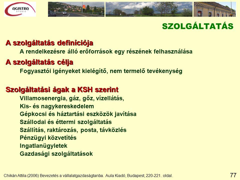 77 Chikán Attila (2006) Bevezetés a vállalatgazdaságtanba.