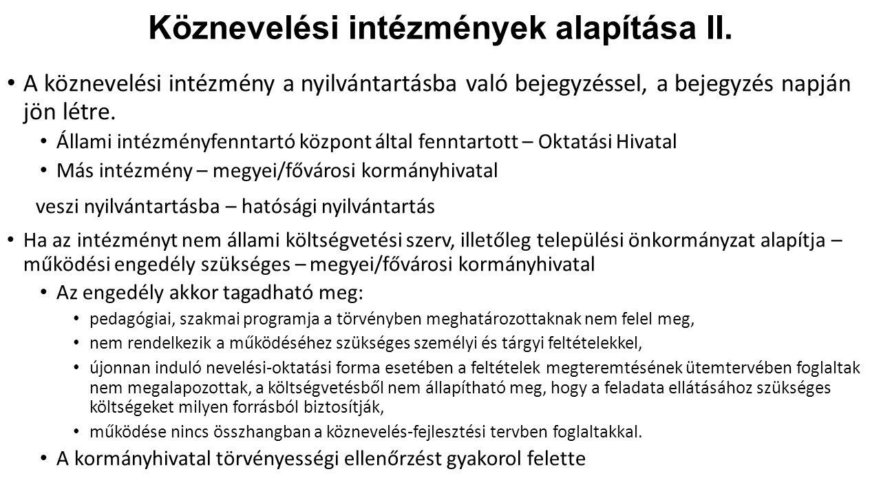 Köznevelési intézmények alapítása II.