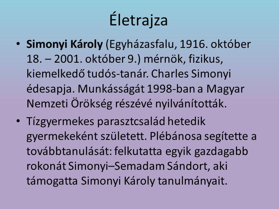 Életrajza Simonyi Károly (Egyházasfalu, 1916.október 18.