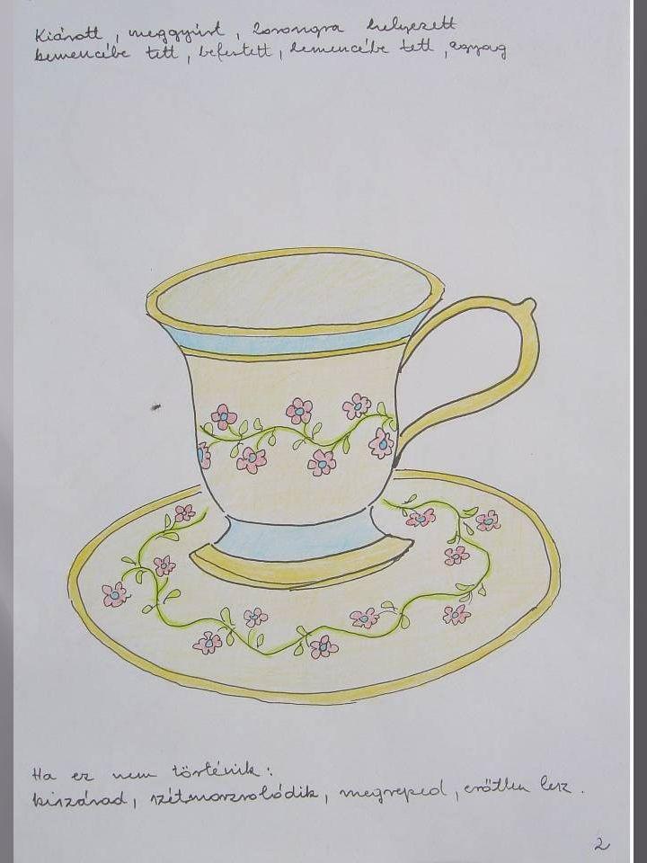 2.Kálvin életét egy szép csésze példájához hasonlí- tottuk.