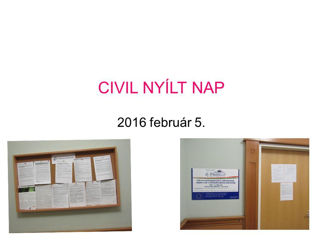 CIVIL NYÍLT NAP 2016 február 5.