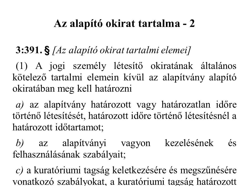 Az alapító okirat tartalma - 2 3:391.