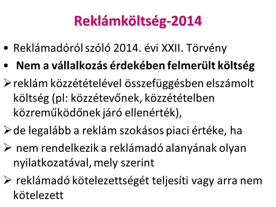 Reklámköltség-2014 Reklámadóról szóló 2014. évi XXII.