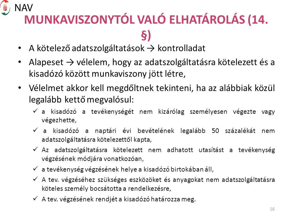 16 MUNKAVISZONYTÓL VALÓ ELHATÁROLÁS (14.