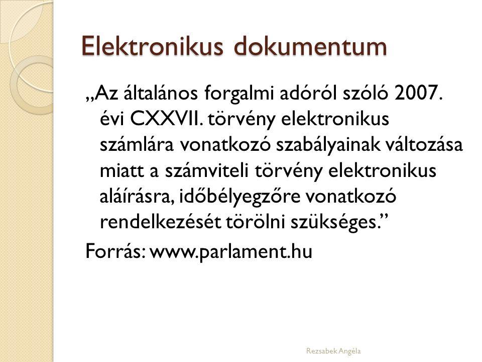 """Elektronikus dokumentum """"Az általános forgalmi adóról szóló 2007."""