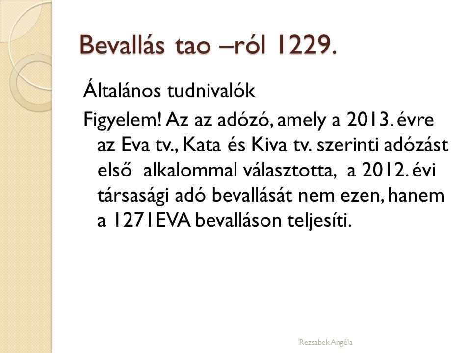 Bevallás tao –ról 1229. Általános tudnivalók Figyelem.