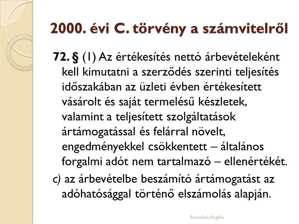 2000. évi C. törvény a számvitelről 72.