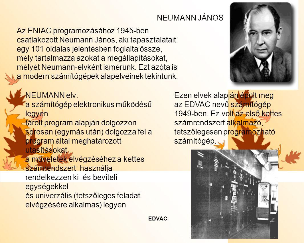 Az ENIAC programozásához 1945-ben csatlakozott Neumann János, aki tapasztalatait egy 101 oldalas jelentésben foglalta össze, mely tartalmazza azokat a