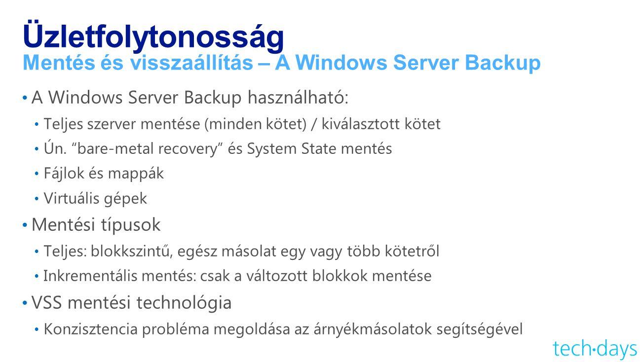 Üzletfolytonosság Mentés és visszaállítás – A Windows Server Backup