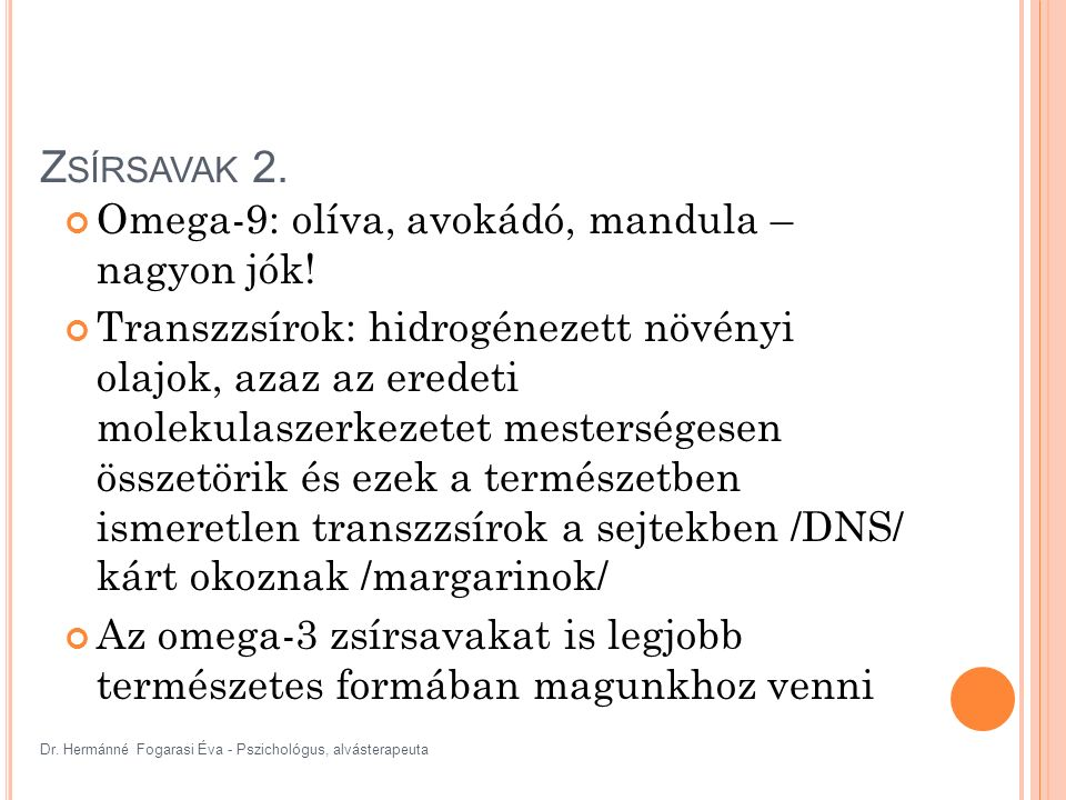 Dr. Hermánné Fogarasi Éva - Pszichológus, alvásterapeuta Z SÍRSAVAK 2.
