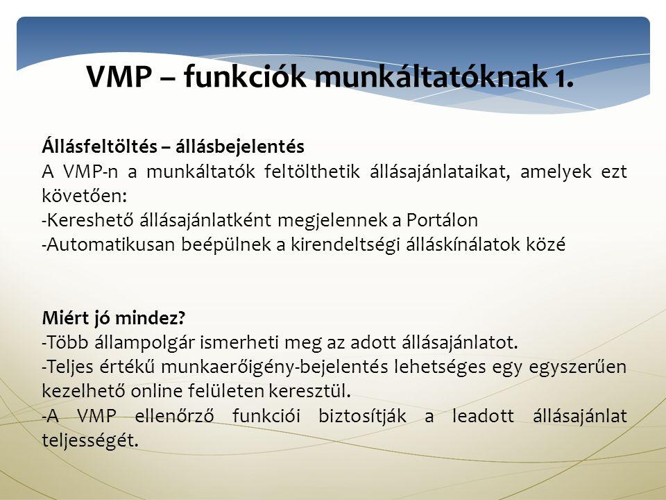 VMP – funkciók munkáltatóknak 1.