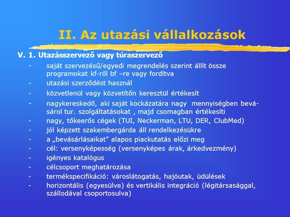 II. Az utazási vállalkozások V. 1.
