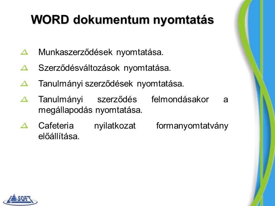 WORD dokumentum nyomtatás Munkaszerződések nyomtatása.