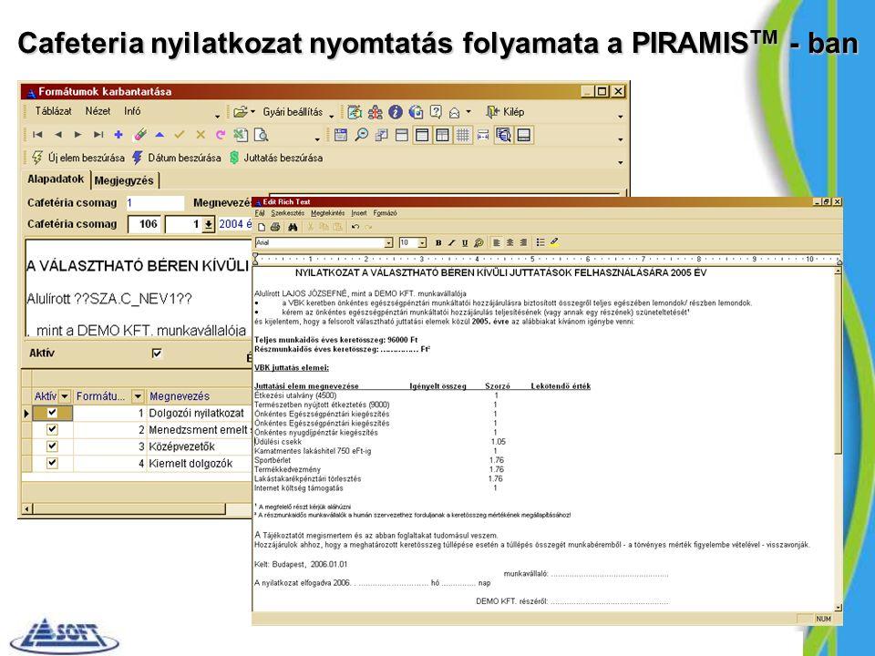 Cafeteria nyilatkozat nyomtatás folyamata a PIRAMIS TM - ban