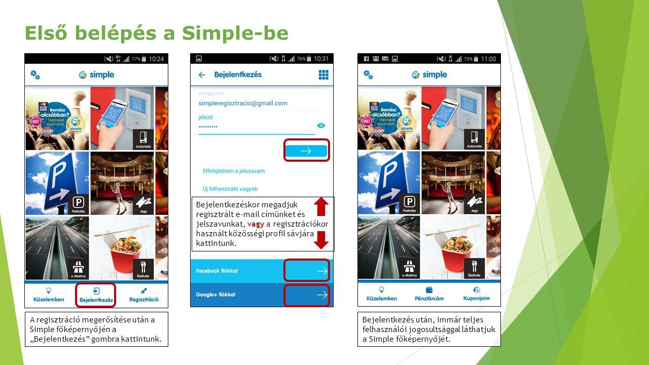 """14 Első belépés a Simple-be A regisztráció megerősítése után a Simple főképernyőjén a """"Bejelentkezés gombra kattintunk."""