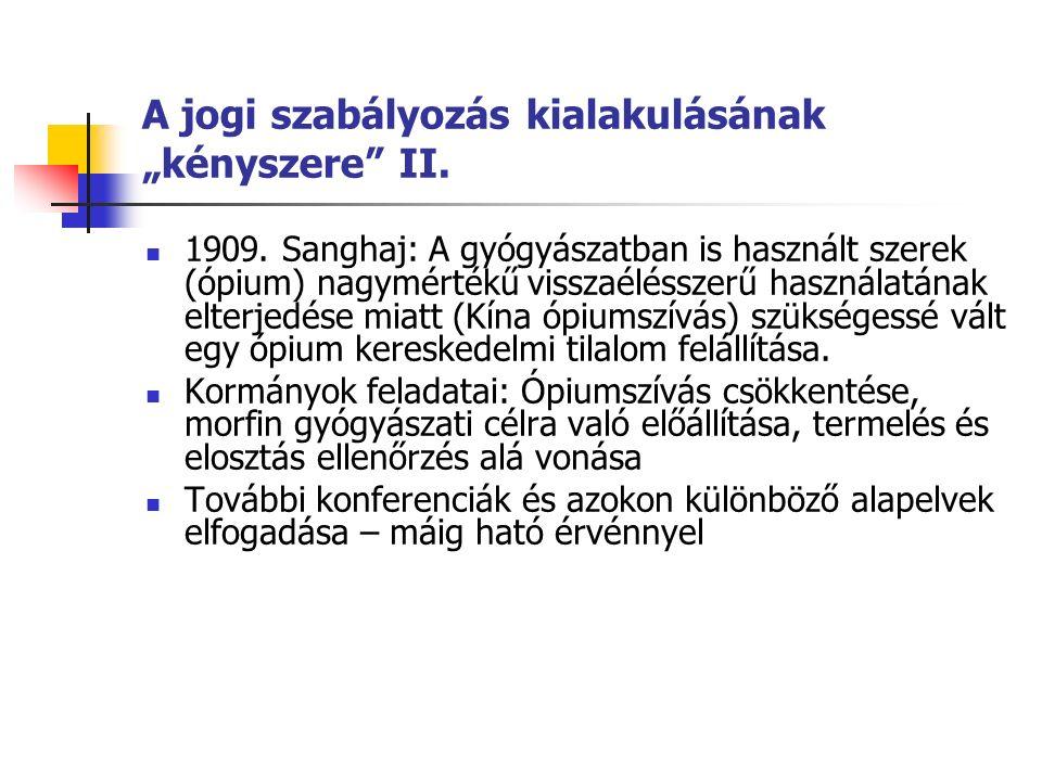 """A jogi szabályozás kialakulásának """"kényszere II. 1909."""