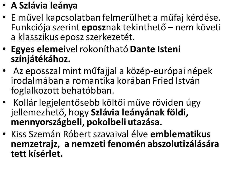 A Szlávia leánya E művel kapcsolatban felmerülhet a műfaj kérdése.