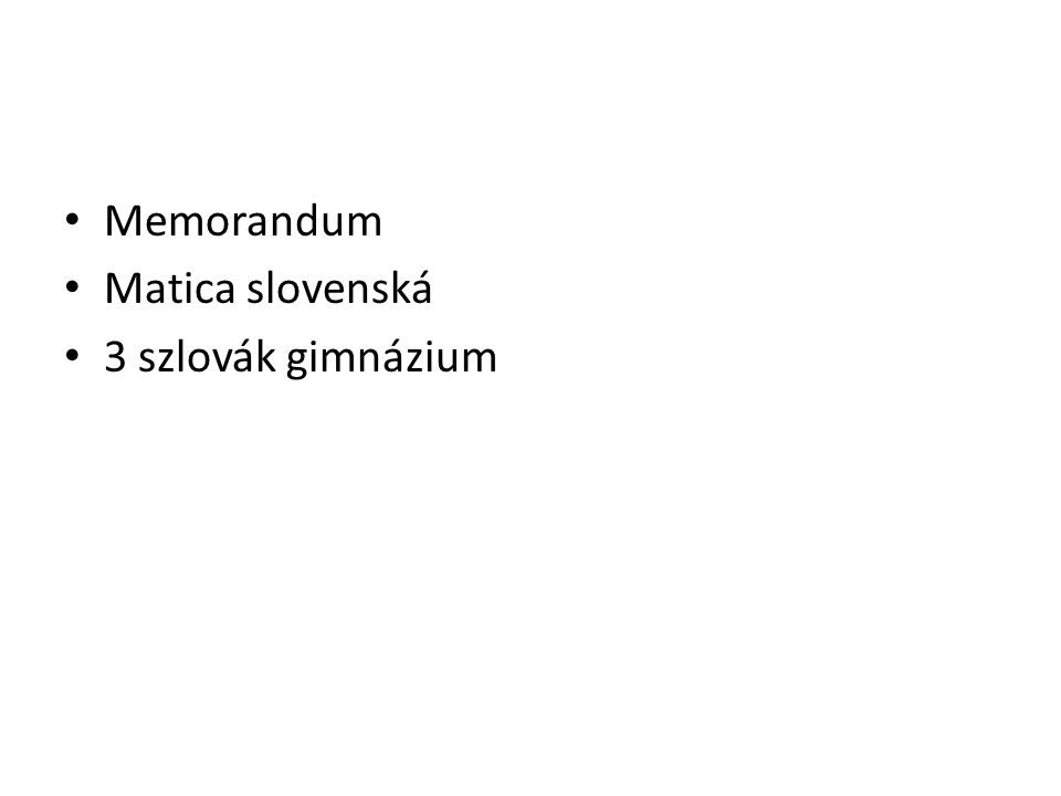 Memorandum Matica slovenská 3 szlovák gimnázium