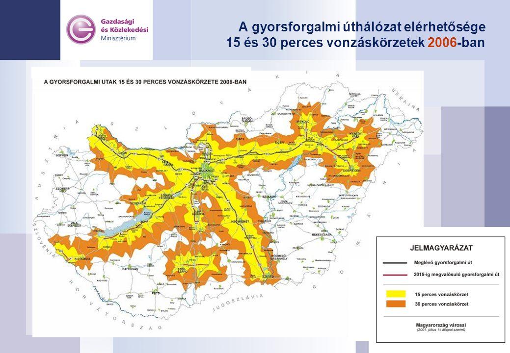 A gyorsforgalmi úthálózat elérhetősége 15 és 30 perces vonzáskörzetek 2006-ban