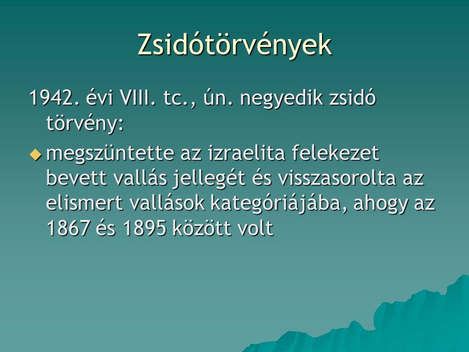 Zsidótörvények 1942. évi VIII. tc., ún.